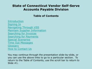 State of Connecticut Vendor Self-Serve Accounts Payable Division Table of Contents