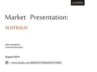 Market   Presentation: AUSTRALIA