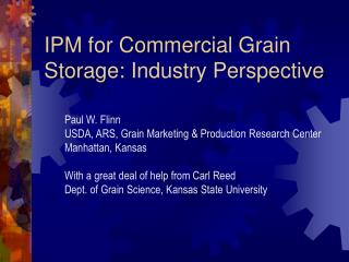 IPM for Commercial Grain Storage: Industry Perspective
