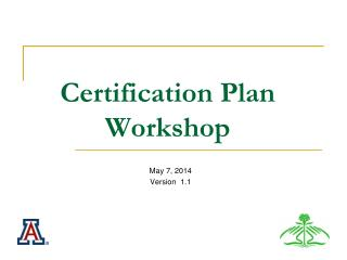 Certification Plan Workshop