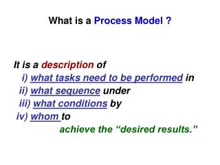 What is a  Process Model ?
