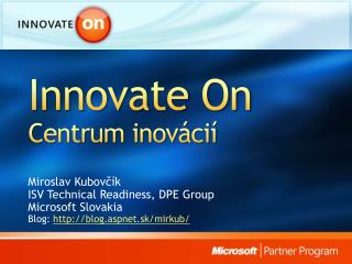 Innovate On Centr um inov�ci�