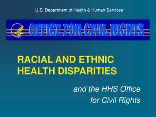 RACIAL AND ETHNIC HEALTH DISPARITIES