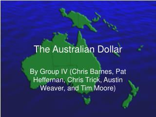 The Australian Dollar