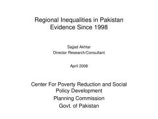 Regional Inequalities in Pakistan Evidence Since 1998