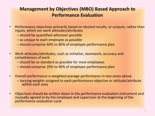 Management by Objectives (MBO) Based Approach to Performance Evaluation