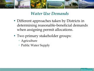 Water Use Demands