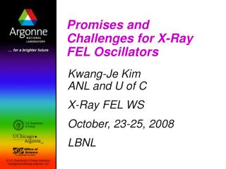 Promises and Challenges for X-Ray FEL Oscillators