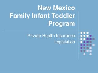 New Mexico Family Infant Toddler Program