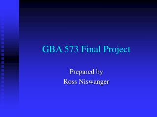 GBA 573 Final Project