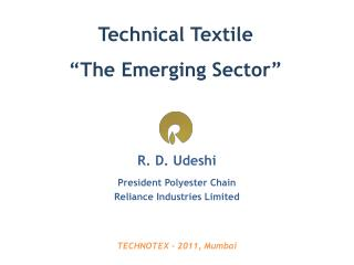 Technical Textile �The Emerging Sector�