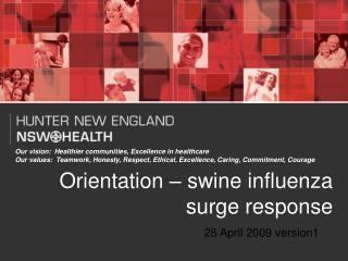 Orientation – swine influenza surge response