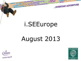 i.SEEurope  August 2013