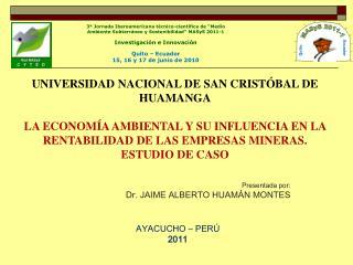UNIVERSIDAD NACIONAL DE SAN CRIST BAL DE HUAMANGA  LA ECONOM A AMBIENTAL Y SU INFLUENCIA EN LA RENTABILIDAD DE LAS EMPRE