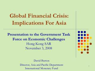Global Financial Crisis: Implications For Asia
