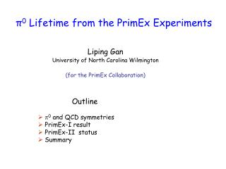 π 0  Lifetime from the PrimEx Experiments