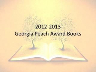 2012-2013  Georgia Peach Award Books