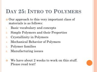 Day 25: Intro to Polymers