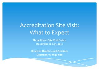 Accreditation Site Visit: What to Expect