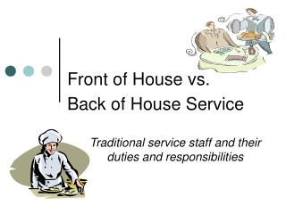 Front of House vs.  Back of House Service