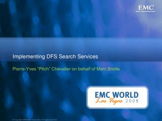 Implementing DFS Search Services