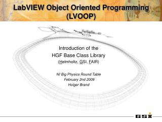 LabVIEW Object Oriented Programming (LVOOP)