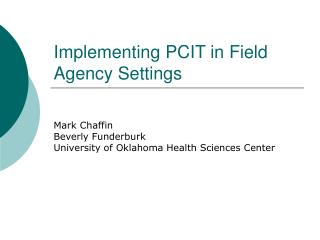 Implementing PCIT in Field Agency Settings