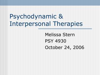 Psychodynamic & Interpersonal Therapies