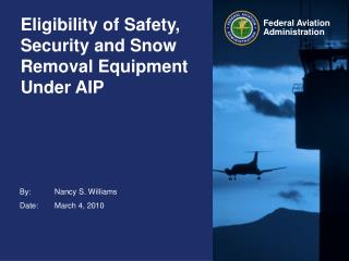 Eligibility of Safety, Security and Snow Removal Equipment Under AIP