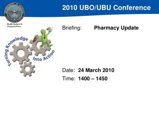 Briefing:	 Pharmacy Update