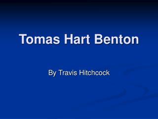 Tomas Hart Benton