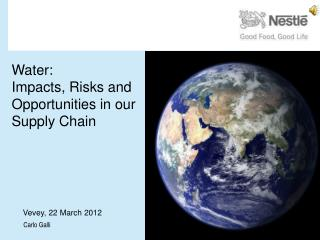 Water: Impacts, Risks and Opportunities in our Supply Chain