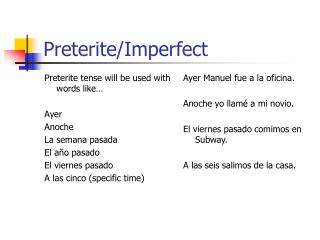 Preterite/Imperfect