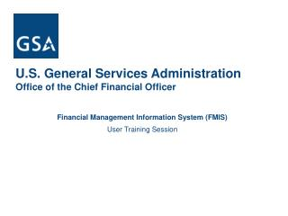Financial Management Information System FMIS  User Training Session