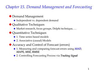 Chapter 15. Demand Management and Forecasting