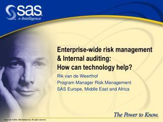 Enterprise-wide risk management  Internal auditing: How can technology help