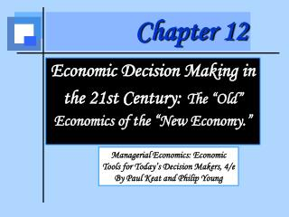 Economic Decision Making  in the 21st Century