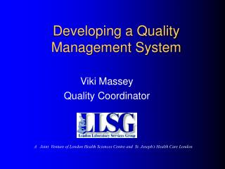 Developing a Quality Management System