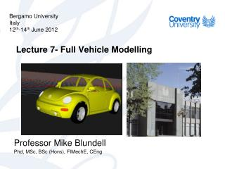 Lecture 7- Full Vehicle Modelling