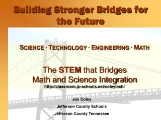Building Stronger Bridges for the Future