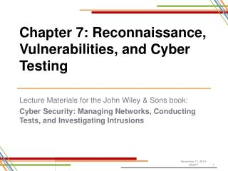 Chapter 7: Reconnaissance, Vulnerabilities, and Cyber Testing