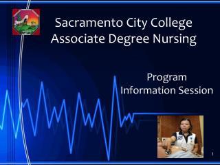 Sacramento City College  Associate Degree Nursing