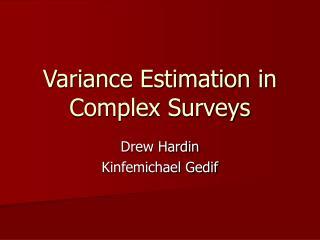 Variance Estimation in Complex Surveys