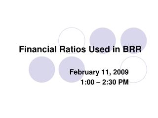 Financial Ratios Used in BRR