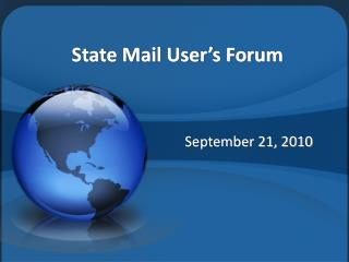 State Mail User's Forum