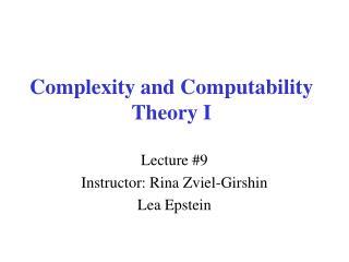 Complexity and Computability Theory I