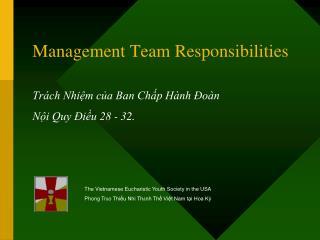 Management Team Responsibilities