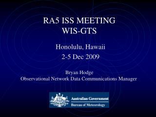 RA5 ISS MEETING WIS-GTS