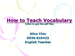 How to Teach Vocabulary click to get the pdf file