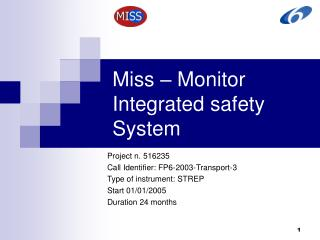 Miss – Monitor Integrated safety System